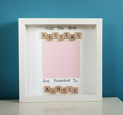 Scrabble Art Photo Frame Only The Best Sisters Get Promoted To