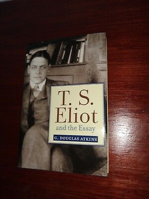 T. S. Eliot and the Essay (Studies in Christianity and Literature)