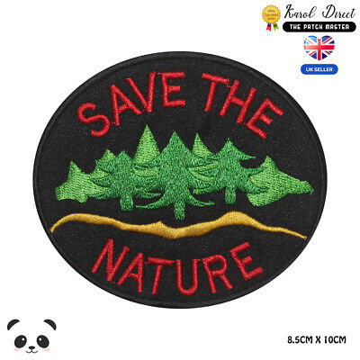 SAVE THE NATURE Special Embroidered Iron On Sew On PatchBadge For Clothes etc