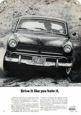 1964 Volvo Car Replica Metal Sign - Drive It Like You Hate It