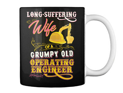Cute Operating Engineers Wife - Long-suffering Of A Grumpy Old Gift Coffee Mug