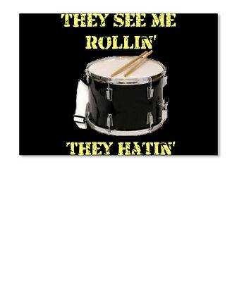 They See Me Rollin Snare Drum Hatin Sticker - Landscape