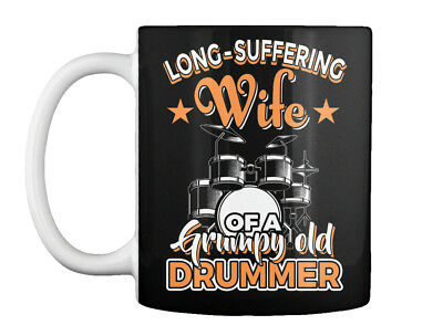 Long-suffering Wife Of A Drummer - Grumpy Old Gift Coffee Mug