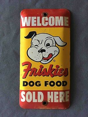 Old Welcome Friskies Dog Food Sold Here Tin Advertising Door Push Sign Plate