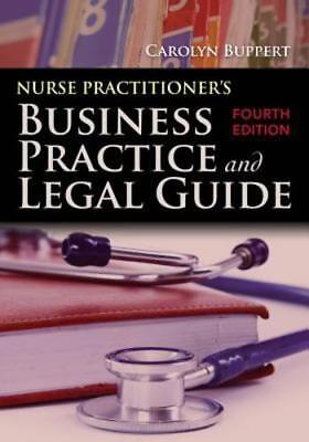 Nurse Practitioner's Business Practice and Legal Guide by Buppert: New