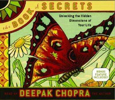 The Book of Secrets: Unlocking the Hidden Dimensions of Your Life by Chopra: New