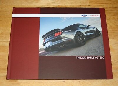 (NEW) 2017 Ford Mustang Shelby GT350 Hardcover Book