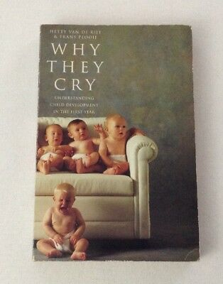 Why They Cry - Understanding Child Development in the First Year