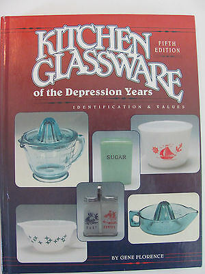 Kitchen Glassware of the Depression Years Identification 5th Ed Florence HB