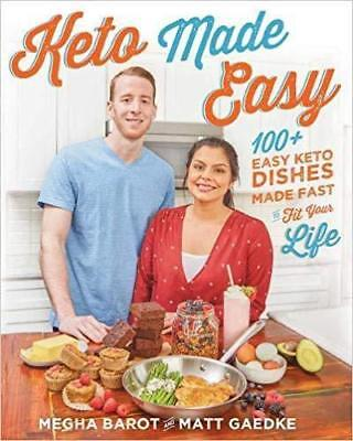Keto Made Easy: 100+ Easy Keto Dishes Made Fast to Fit Your Life..(PDF)