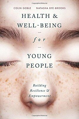 Health and Well-being for Young People: Building Resilience and Empowerment NUEV