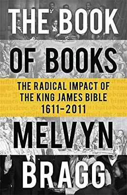 Book of Books: The Radical Impact of the King James Bible, 1611-2011 NUEVO Bross