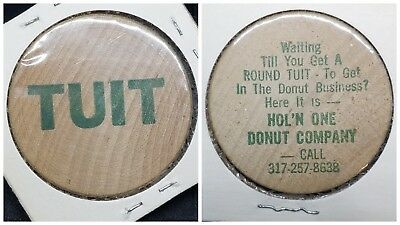Wooden Nickel ☆ Round TUIT ☆ Hol'n One Donut Company