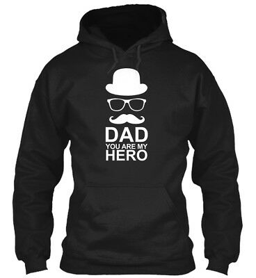 Dad You Are My Hero -mustache T- S Gildan Hoodie Sweatshirt