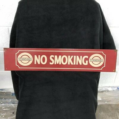 """Standard Oil """"No Smoking"""" Sign 5"""" By 24"""" Painted Metal Gas & Oil"""