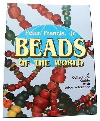 Beads of the World by Peter, Jr. Francis (1994, Paperback)