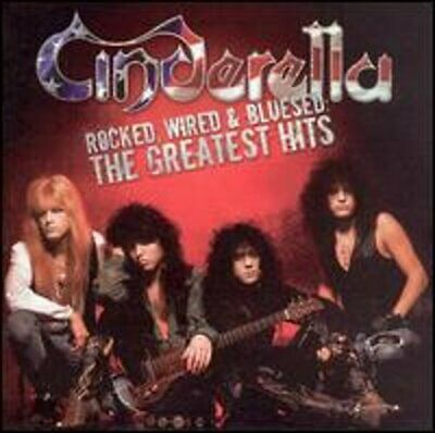 Rocked, Wired & Bluesed: The Greatest Hits by Cinderella: New
