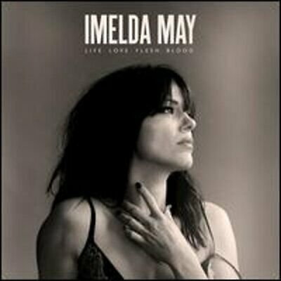 Life. Love. Flesh. Blood by Imelda May: New