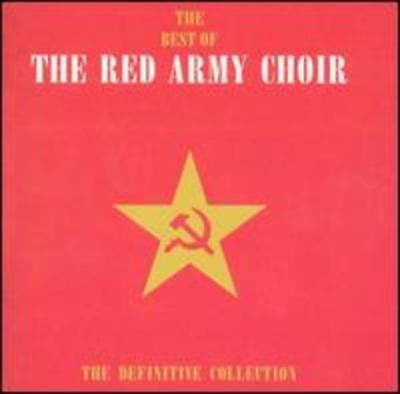 The Best of the Red Army Choir: The Definitive Collection by The Red Army Choir