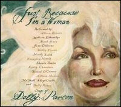 Just Because I'm a Woman: The Songs of Dolly Parton by Various Artists: New