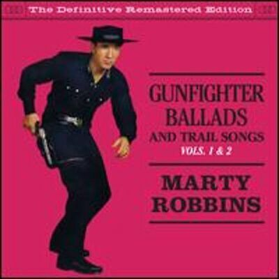 Gunfighter Ballads & Trail Songs, Vol. 1-2 by Marty Robbins: New