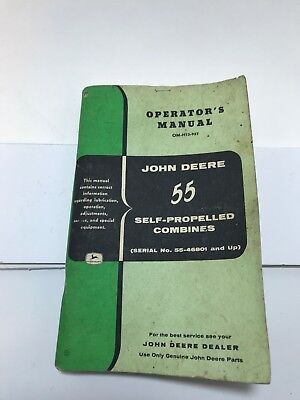 John Deere, Operator's Manual, 55 Self- Propelled Combines