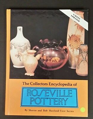 The Collectors Encyclopedia of Roseville Pottery First Series Huxford 1997