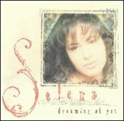 Dreaming of You by Selena: Used