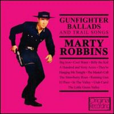 Gunfighter Ballads and Trail Songs by Marty Robbins: New