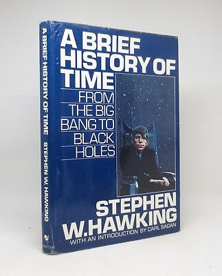 A BRIEF HISTORY OF TIME ~ Stephen W. Hawking ~ First Edition 1988