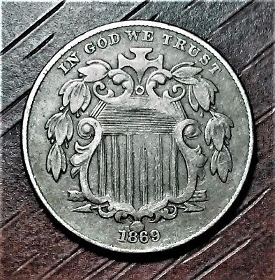 1869 Shield Nickel - 4 Broken Letters on Reverse - 5 Cent US Coin.