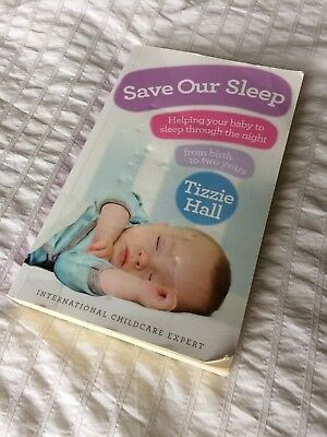 Save Our Sleep: Helping your baby to sleep through the night USED COPY