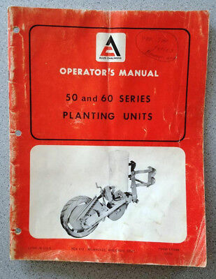 Allis-Chalmers 50 & 60 Series Planting Units Manual Farm Tractors