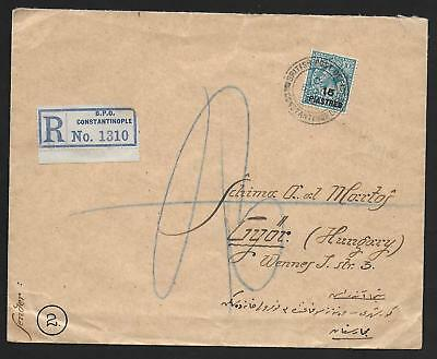 British Levant covers 1922 R-cover Constantinople to Gyor/Hungary