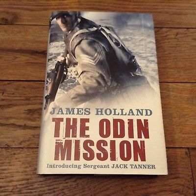 The Odin Mission By James Holland Signed Copy