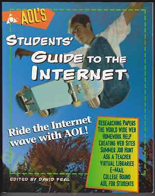 AOL's Students' Guide to the Internet ▰ David Peal ▰ 1st Ptg AOL Press Paperback