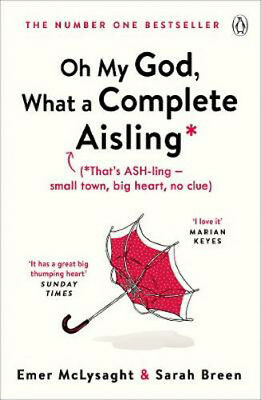 Oh My God, What a Complete Aisling | Emer McLysaght