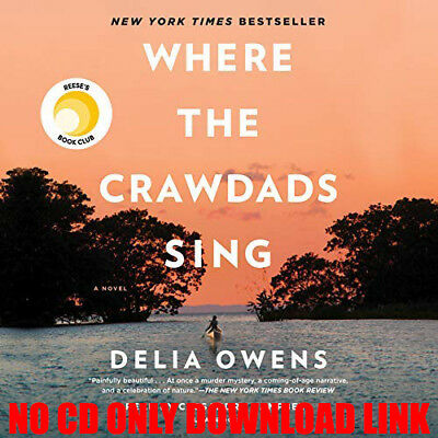 Where the Crawdads Sing By Delia Owens (Audiobook)