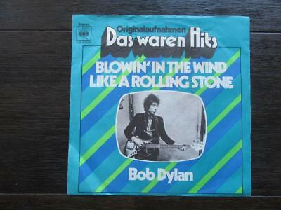 """7"""" Si. – BOB DYLAN – Blowin' In The Wind / Like A Rolling Stone – im Bildcover"""
