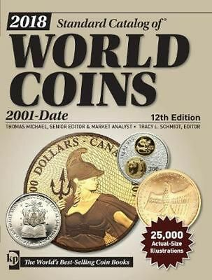 Standard Catalog of World Coins 2001-DATE , 12th Edition [2018, PDF]