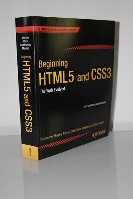 Beginning HTML5 and CSS3 The Web Evolved Expert's Voice in Web Development