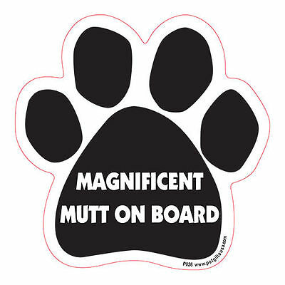 Magnificent Mutt On Board Dog Paw Quote Car Magnet