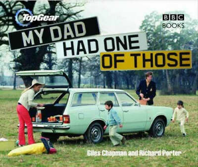 Top Gear: My Dad Had One of Those | Giles Chapman