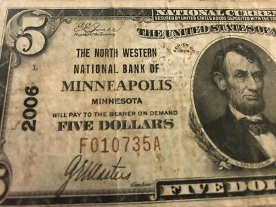 1929 $5 NORTH WESTERN BANK MINNEAPOLIS, MINNESOTA Ch.2006 TYPE 1 Serial 10735