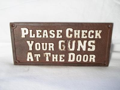 Cast Iron Please Check Your Guns At The Door Sign Plaque Western Old West
