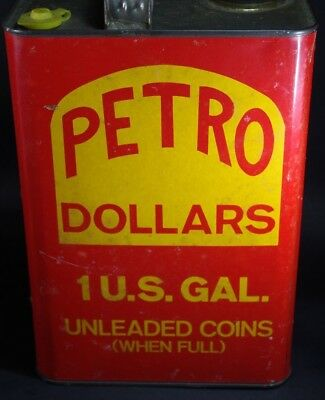 Vintage Metal Petro Dollars Oil Can Bank Gas Oil Advertising Petroliana 1 Gallon