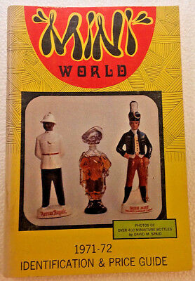Mini World Bottles 1971 Identification & Price Guide by David M. Spaid paperback