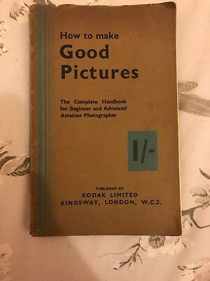 1933 Edition Kodak 'How To Make Good Pictures' Softcover