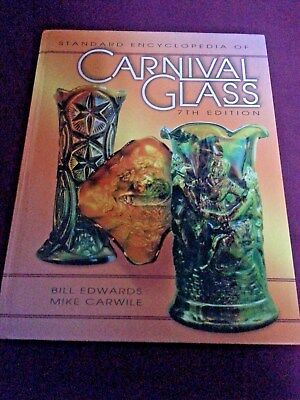 Standard Encyclopedia of Carnival Glass 7th Edition Glass Collecting Book Edward