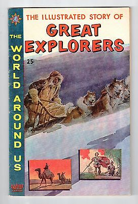 Gilberton The World Around Us #23 ILLUSTRATED STORY OF GREAT EXPLORERS July 1960